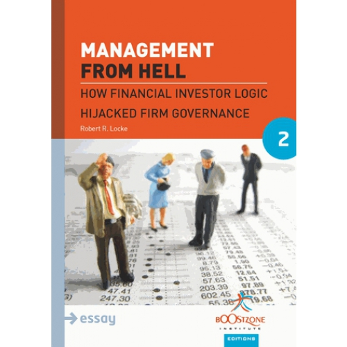 management-from-hell-how-financial-investor-logic-hijacked-firm-governance